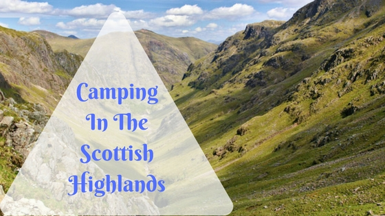 Camping In The Scottish Highlands